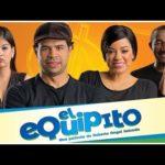 """TRAILER Oficial Película Dominicana """"El Equipito"""" -Robertico"""